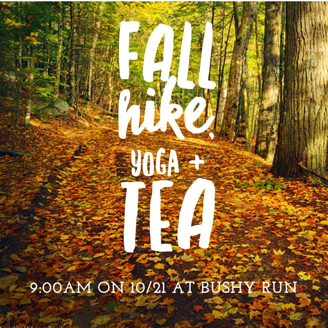 Fall hike, yoga and tea