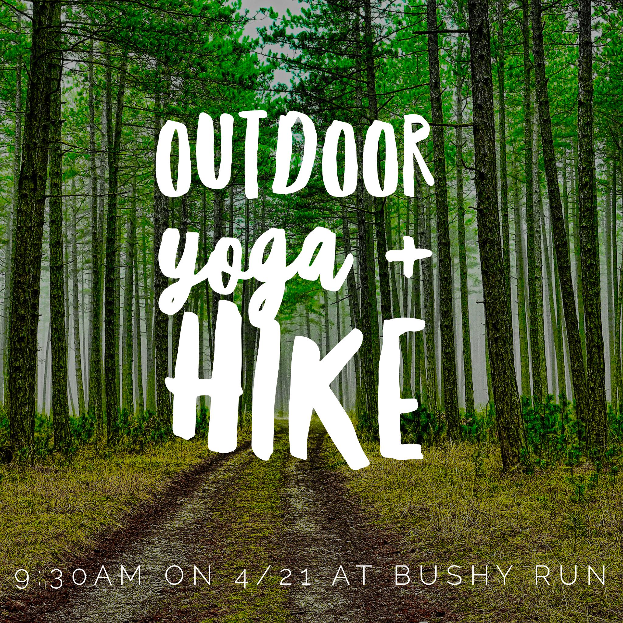 Outdoor Yoga and HIke at Bushy Run Park