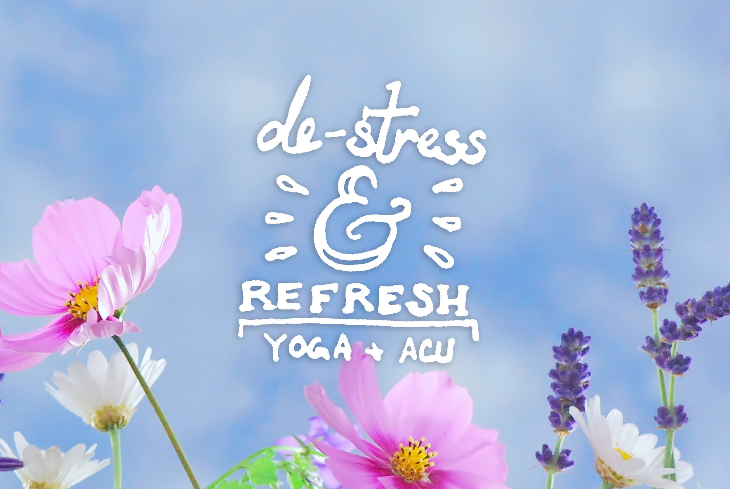 Destress & Refresh Yoga & Acupuncture Workshop
