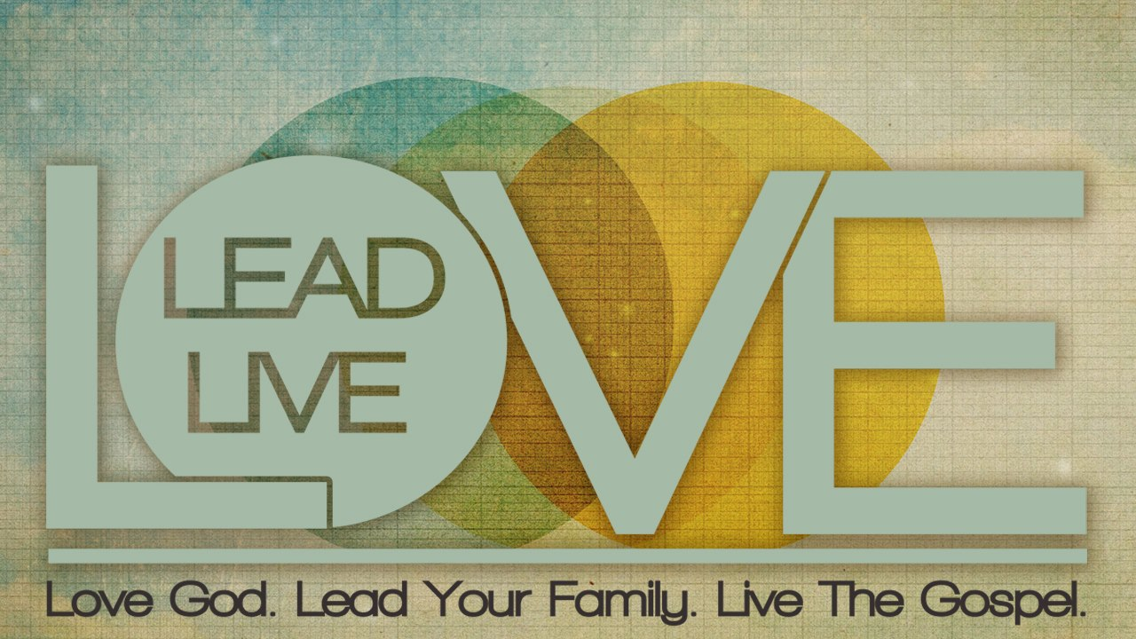 Love Lead Live.jpg
