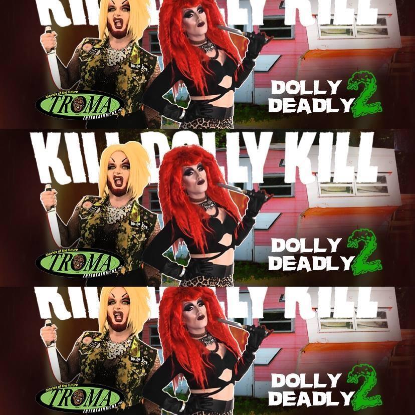 Kill Dolly Kill: Dolly Deadly 2 - TROMA Movie Soundtrack