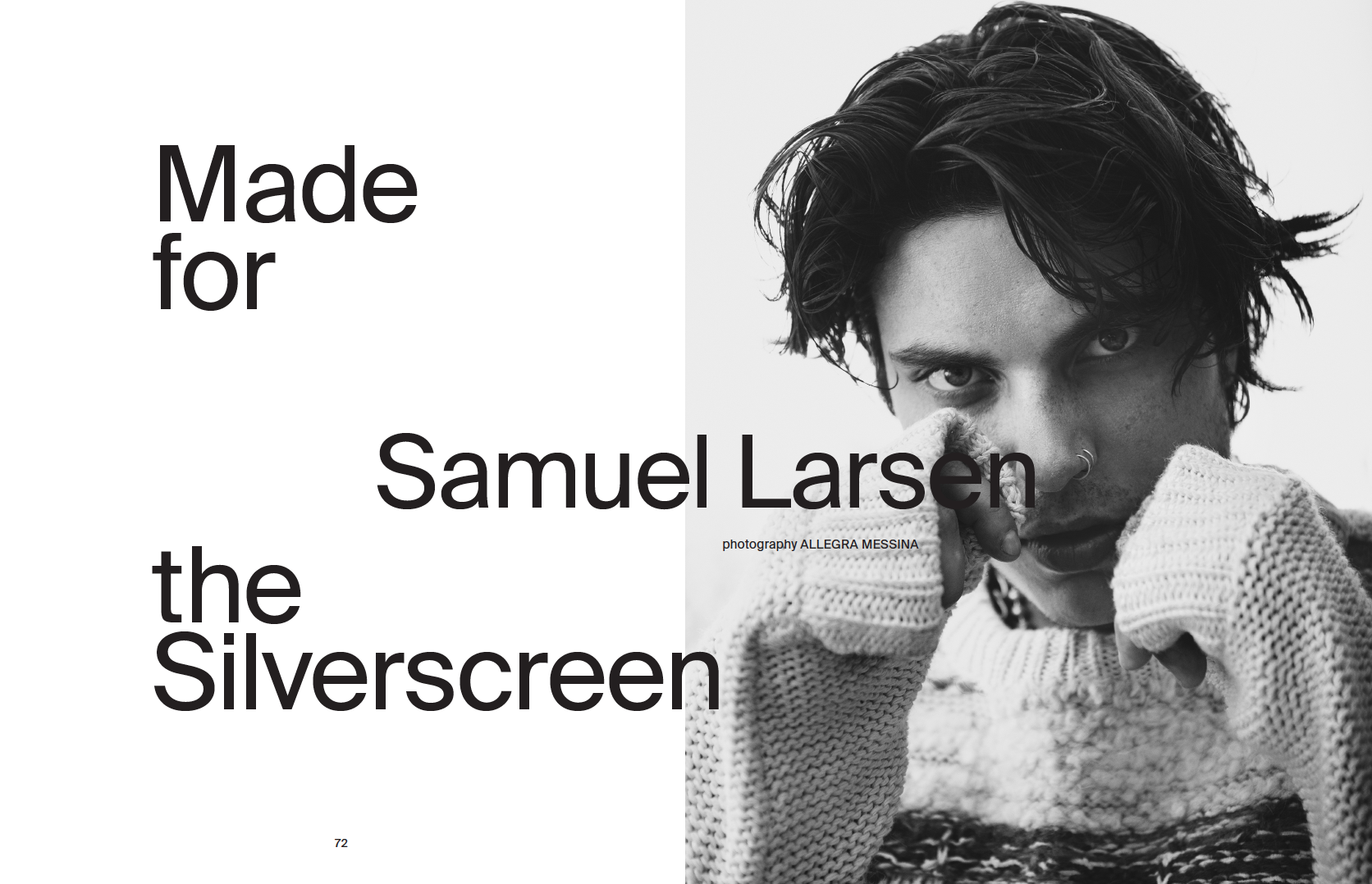 MADE FOR THE SILVERSCREEN: SAMUEL LARSEN - more →