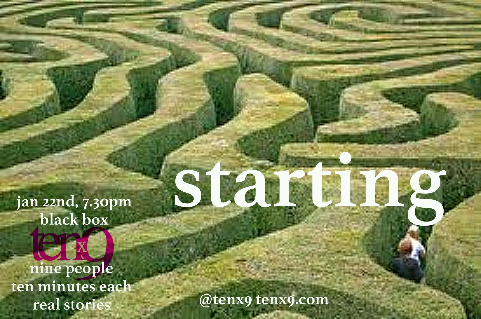 Tenx9 Jan 22nd, 7.30pm, Black Box, Starting.