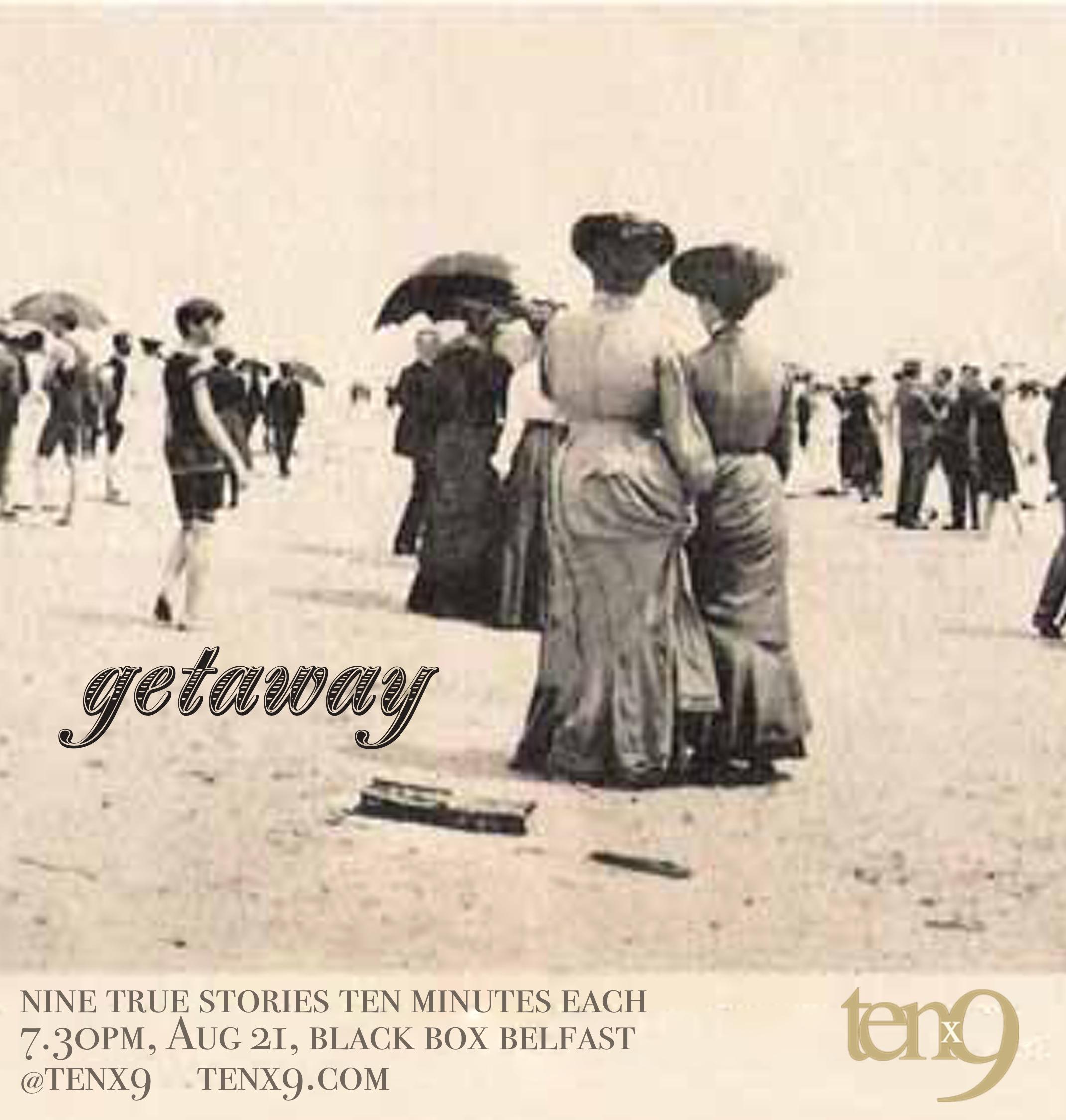 Tenx9 August 2019 Getaway.jpg
