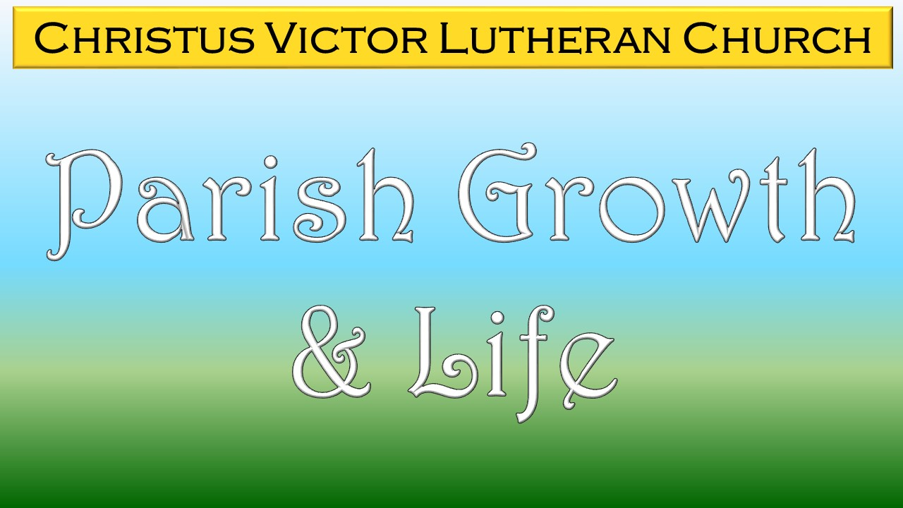 Parish Growth & Life –    Mark Schumacher     Connection Crew –    Pastor Stefan Potuznik     New Members –    Darci Franklin