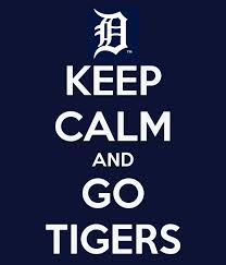 Keep calm and go tigers .jpeg