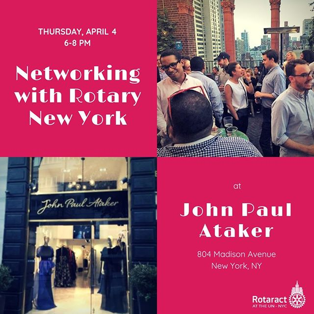 Join #RCUN & @newyorkrotary for a joint mixer at the John Paul Ataker Flagship Store on Madison Ave. between 67th and 68th Street.  April 4th from 6–8 pm  Build and strengthen your network by meeting members of our sponsor club, the Rotary Club of New York.