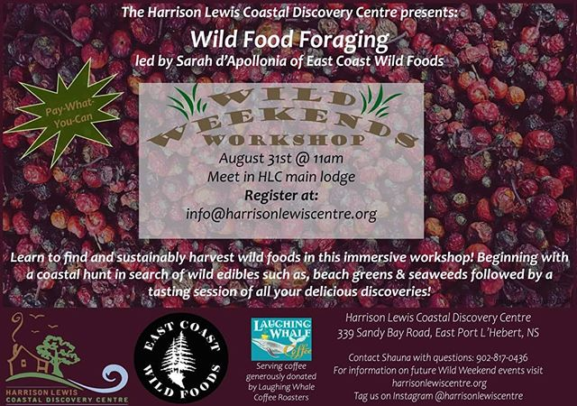 Come learn to #forage wild foods on the coast this weekend at the Harrison Lewis Centre with @eastcoastwildfoods! Snack on the bounty of the sea and warm up with a cup of joe generously provided by @laughing_whale_coffee! . . . #wildfood #wildweekends #ruralliving #rurallife @regionofqueens @visitnovascotiasouthshore @south.shore @dalsustlife @whitepointbeachresort