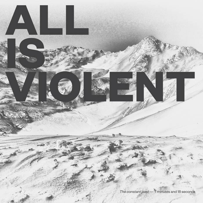 All Is Violent, The Constant Past  Editing & Mixing