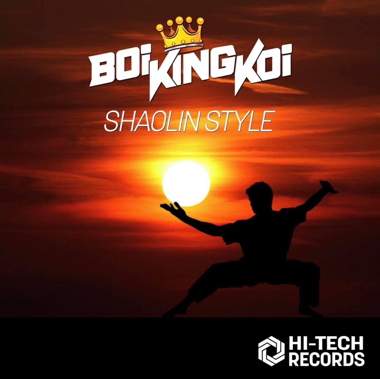 "Boi King Koi's follow up single with Hi-Tech Records  ""Shaolin Style"""