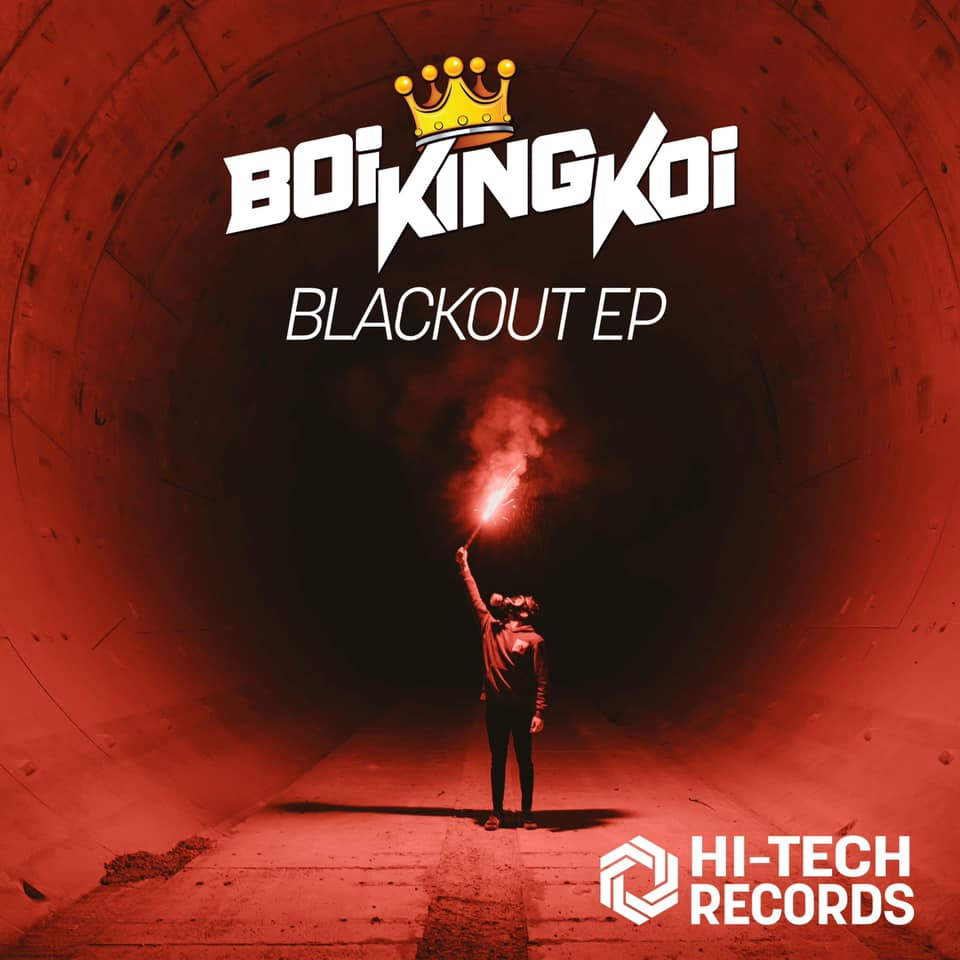 "Boi King Koi's EP With HiTech Records "" Blackout """