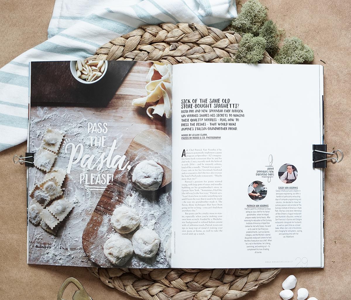 Feature Layout: Hotel Healdsburg Magazine. Pass the Pasta Please