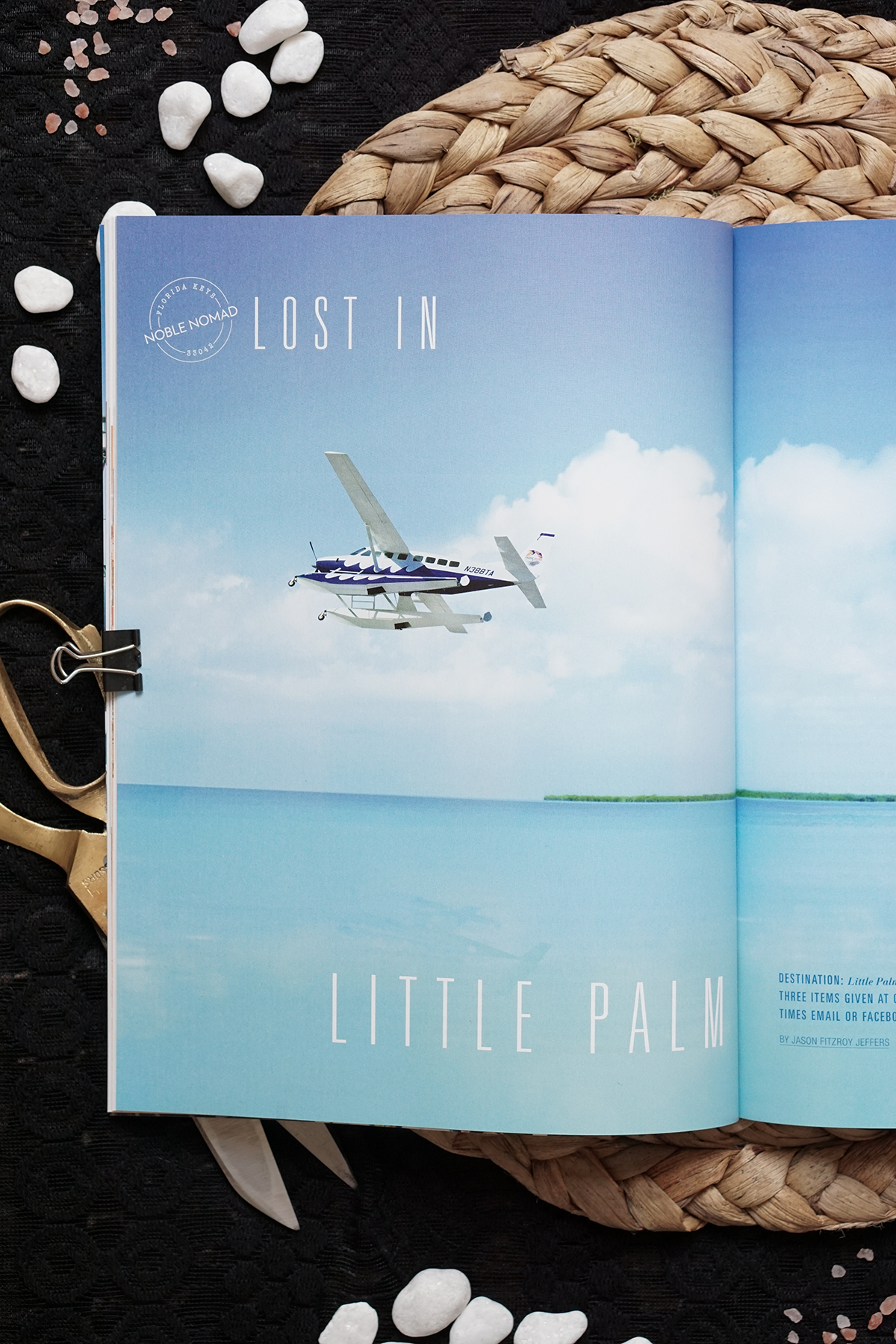 Feature Layout: Noble House Magazine. Noble Nomad Lost on Little Palm Island