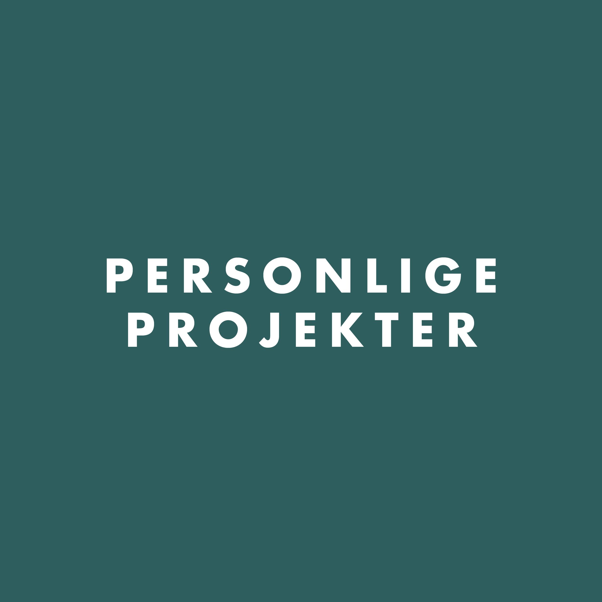 Personlige projekter