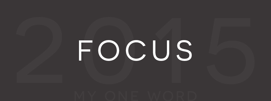 amanda-diane-my-one-word-2015-focus