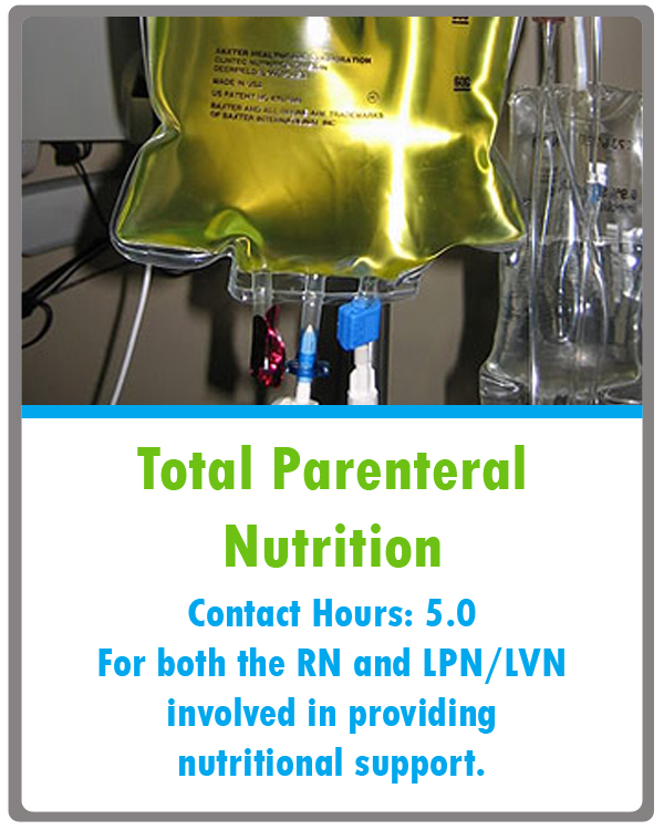 Total Parenteral Nutrition TPN Continuing Education