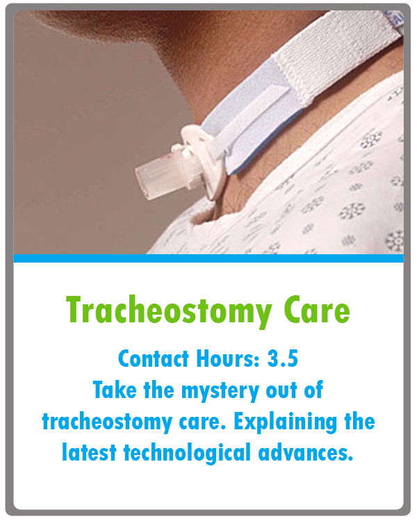 Tracheostomy Care Continuing Education