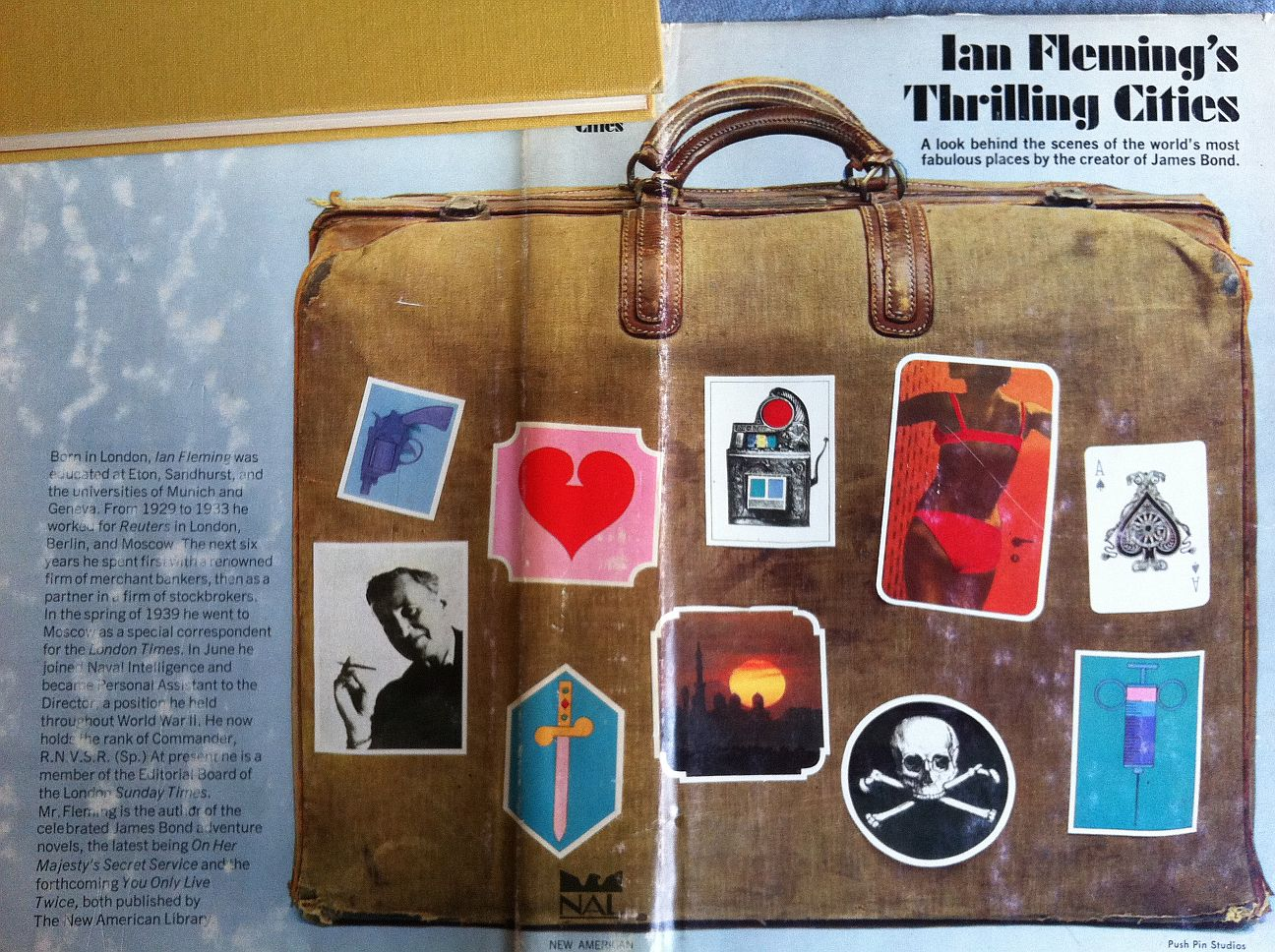 Ian Fleming.  Thrilling Cities, A look behind the scenes of the world's most fabulous places by the creator of James Bond . New York: New American Library 1964, NAL BOOK CLUB EDITION. Édition originale américaine, couverture et vignettes de Milton Glaser pour Push Pin Studios.