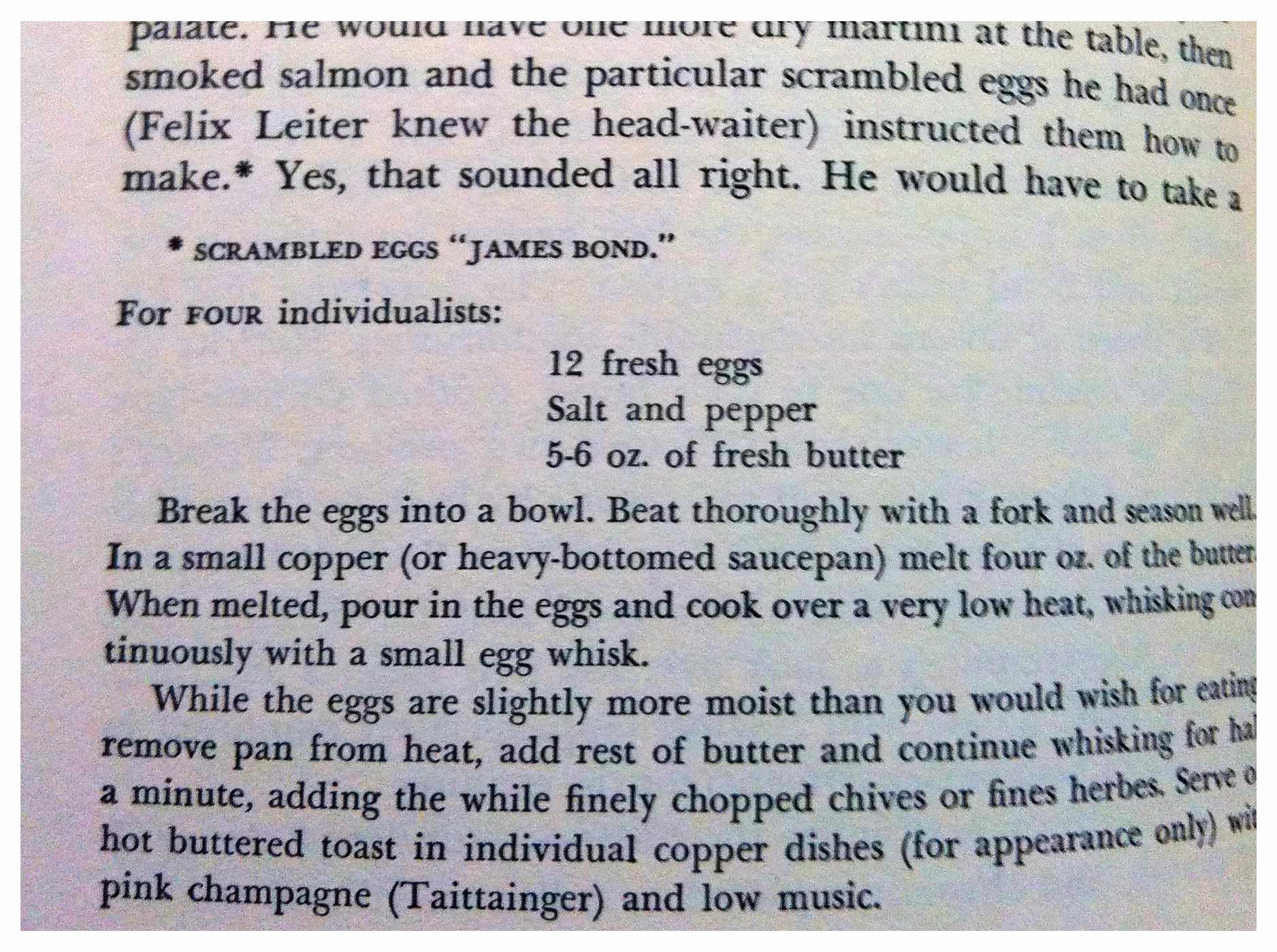 Recette favorite de James Bond pour les œufs brouillés transmise au maître d'hôtel de l'Edwardian Room du Plaza dans la nouvelle inédite  007 in New York  incluse dans l'édition américaine de  Thrilling Cities .