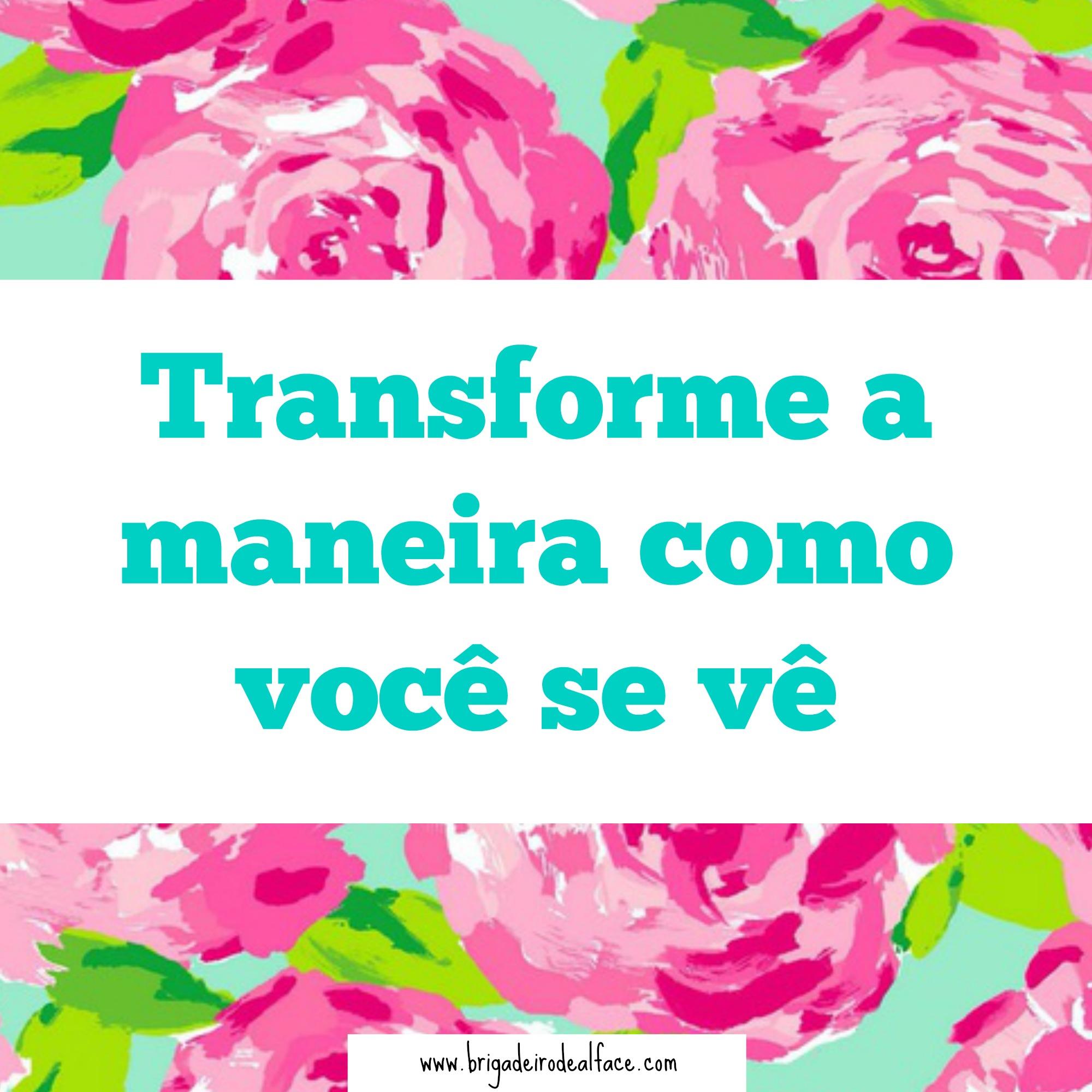 amor-próprio e transformação