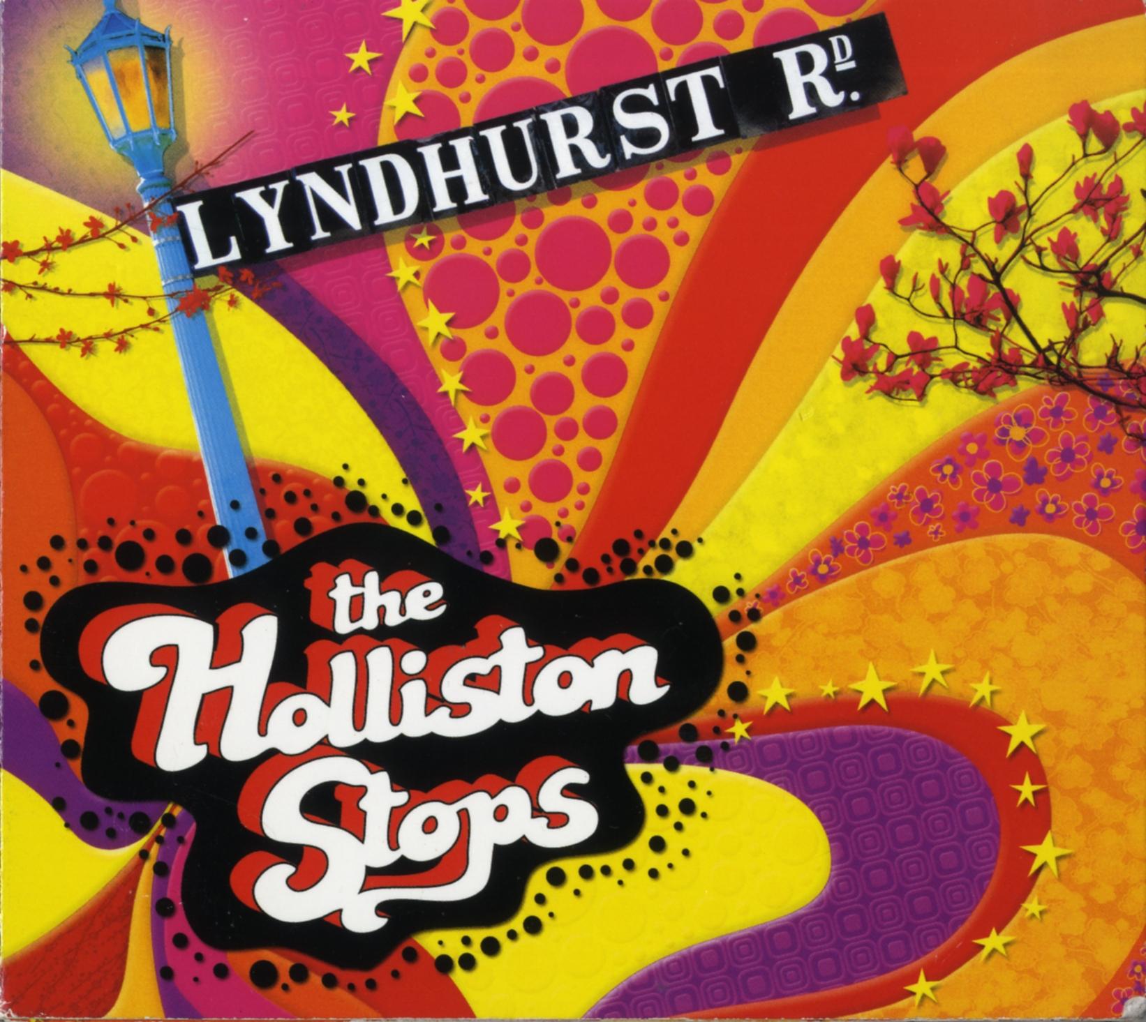album cover for the holliston stops: lyndhurst rd.