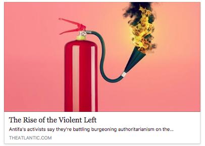 https://www.theatlantic.com/magazine/archive/2017/09/the-rise-of-the-violent-left/534192/