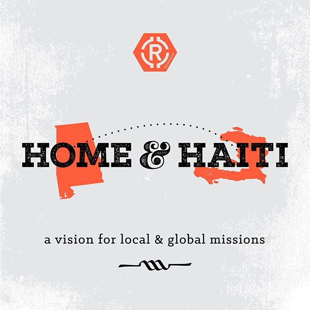 Home & Haiti graphic for Renovate Church in Birmingham, AL —— #graphicdesign #adobephotoshop #design #missions #freelance #church