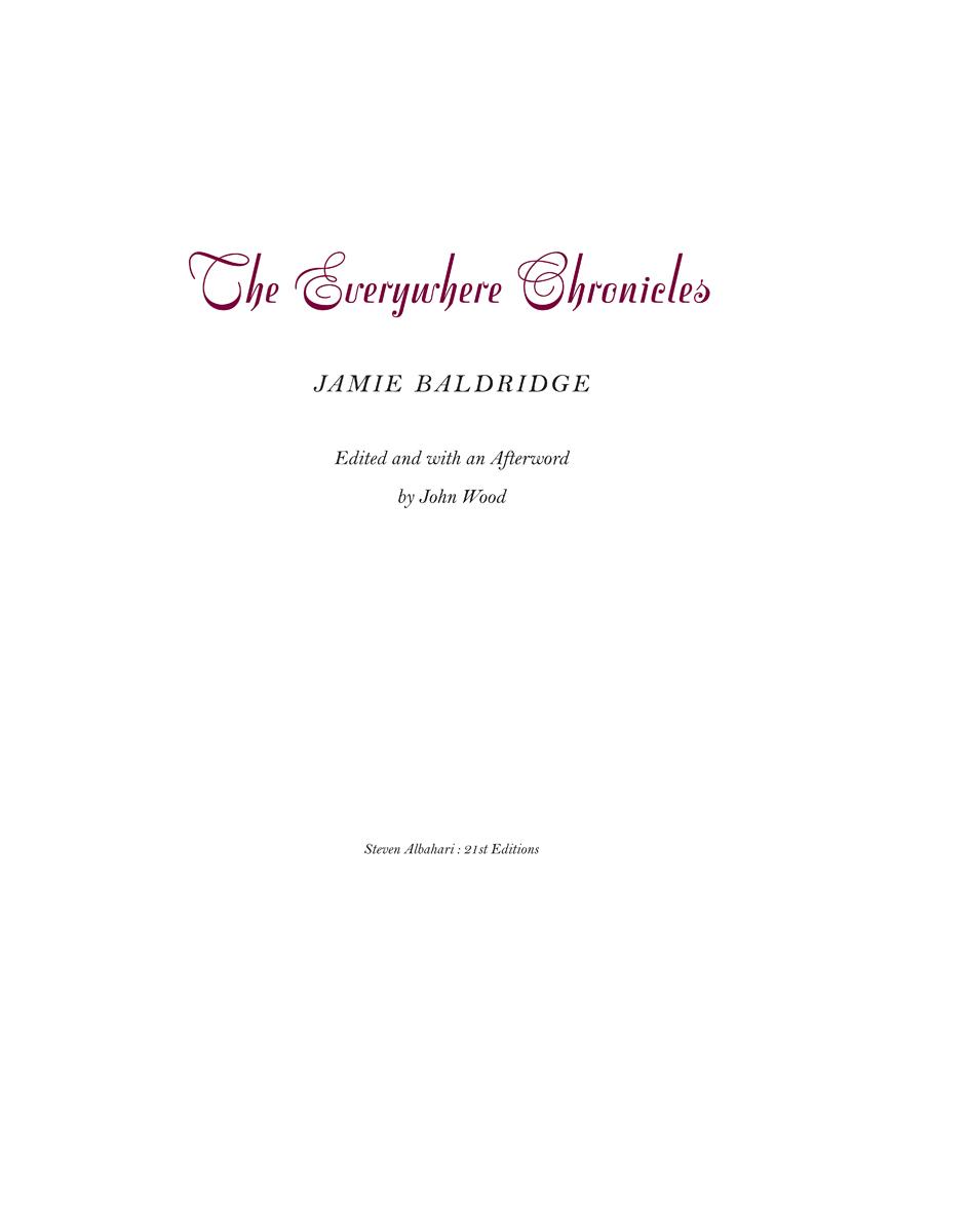 Jamie Baldridge The Everywhere Chronicles