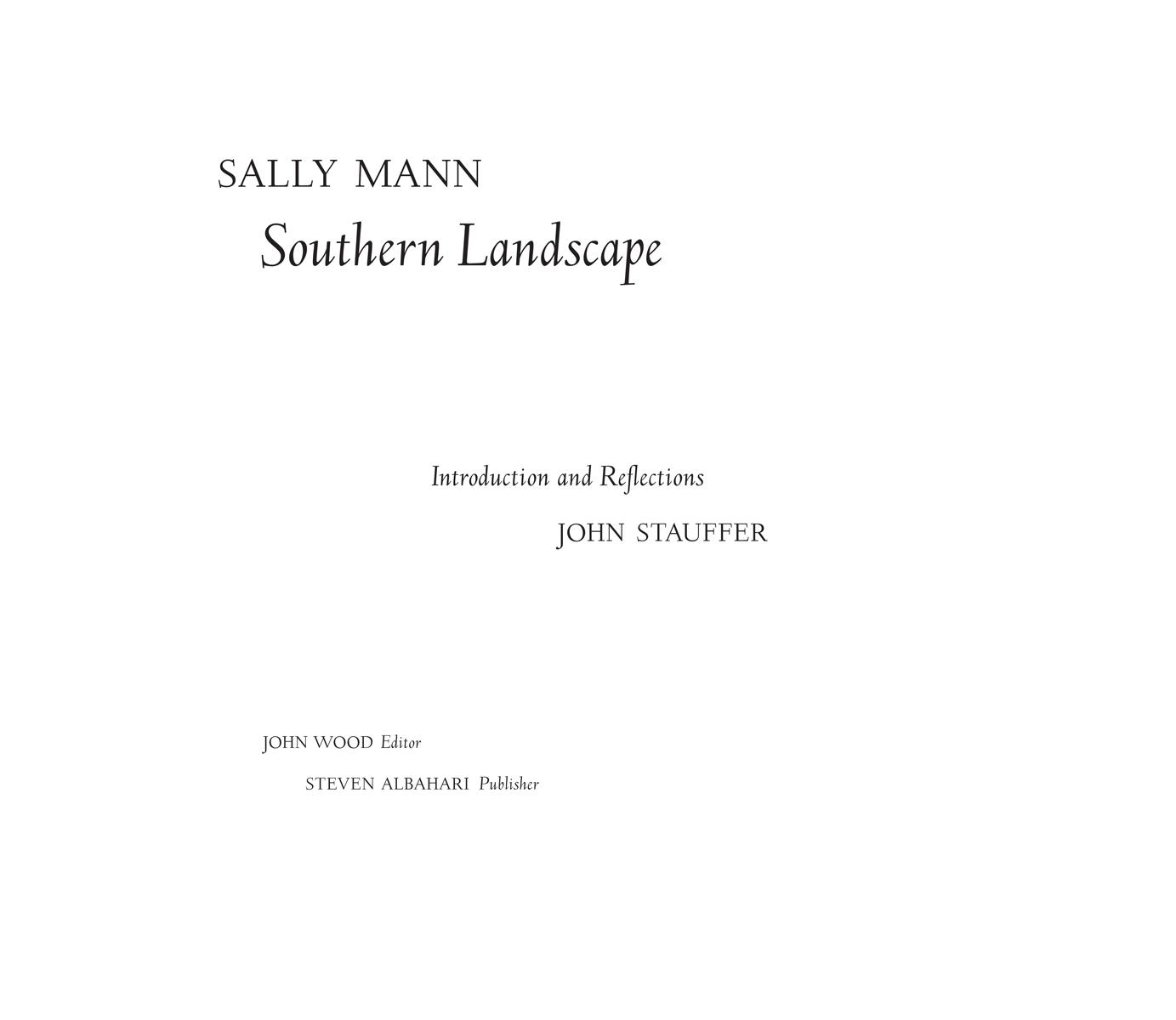 Sally Mann, Southern Landscape