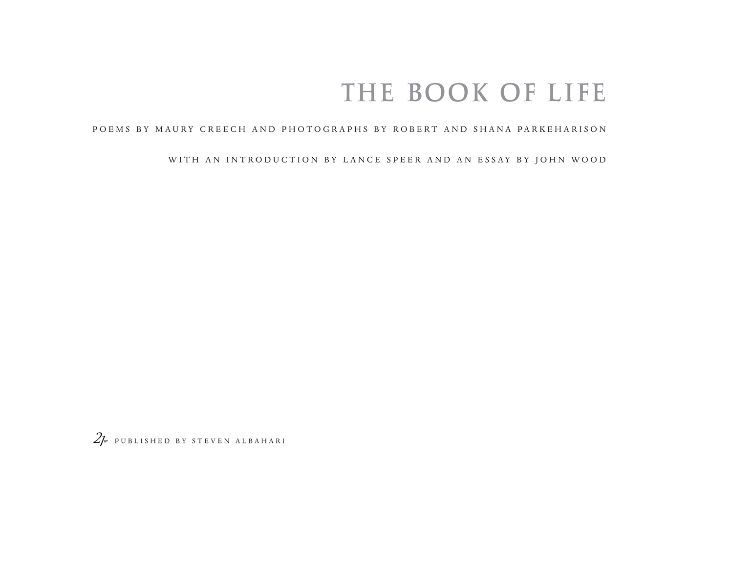 The Book of Life, Robert and Shana ParkeHarrison