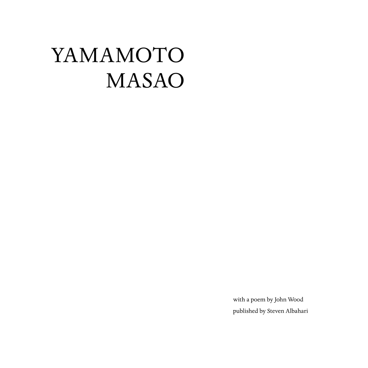 John Wood, Yamamoto Masao