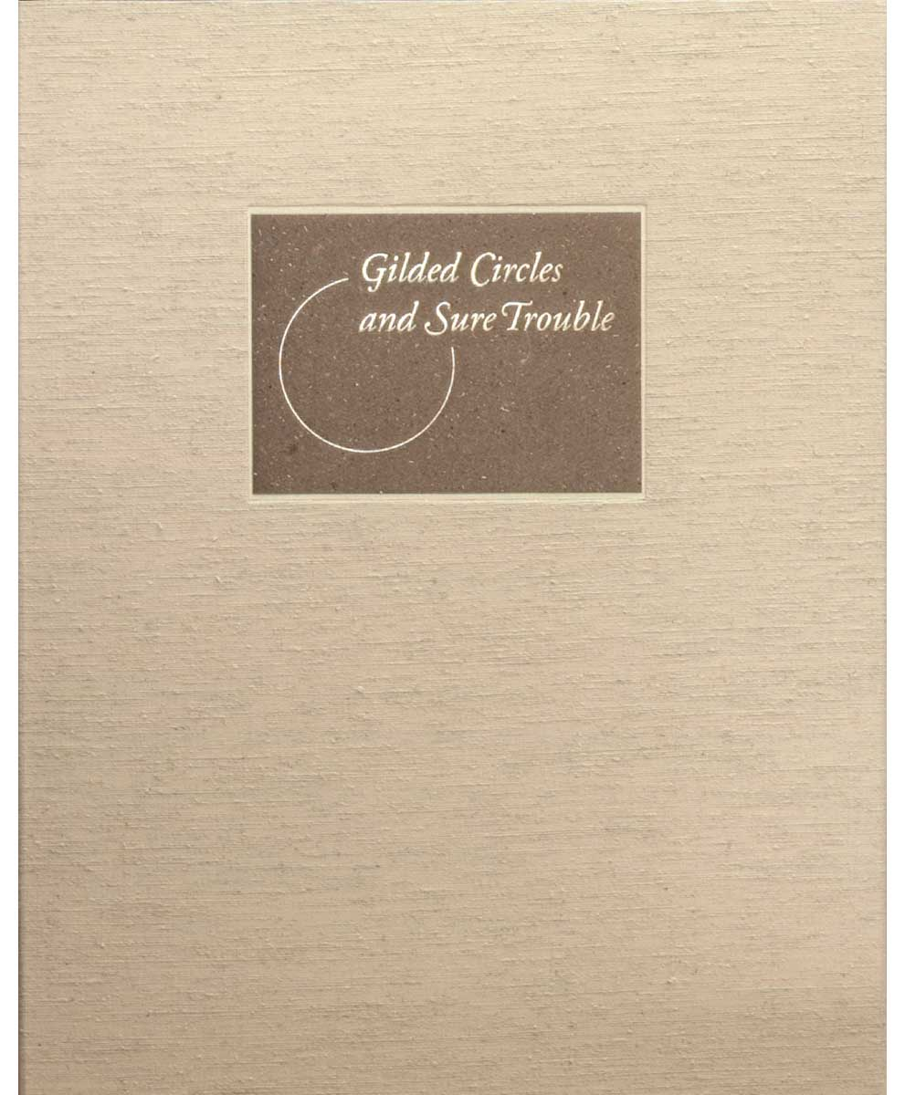 Keagan LeJeune, Gilded Circles and Sure Trouble