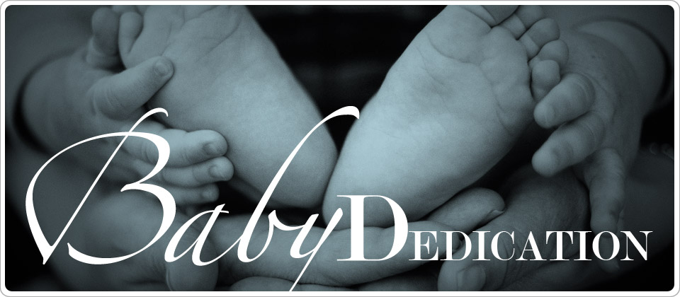 We are excited for your new addition to your family. Please fill this form out below if you would like to have your new child be part of one of our baby dedication services.