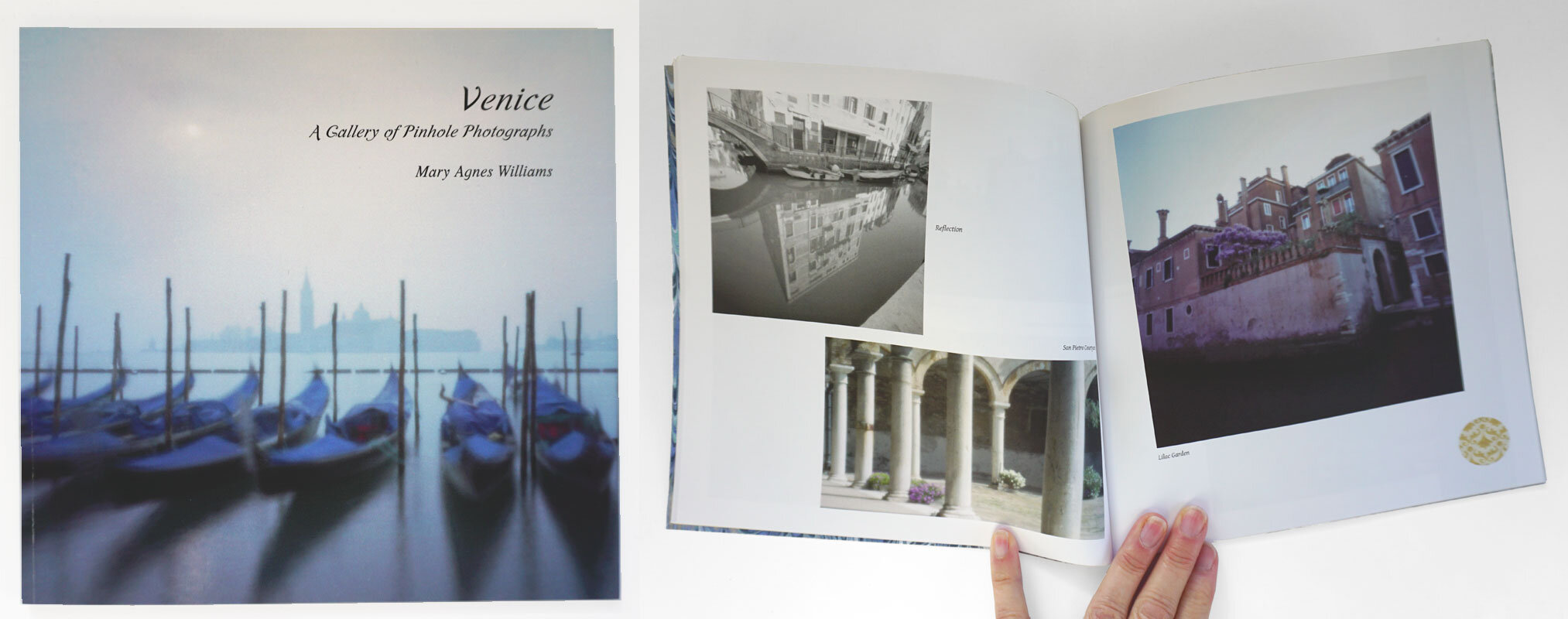 © 2019 Louise Levergneux.  Venice: A Gallery of Pinhole Photographs  by Mary Agnes Williams, a 44-page book featuring 45 color and black and white pinhole photographs of Venice, Italy. This signed digital copy 68/75 was gifted to me by Mary Agnes.