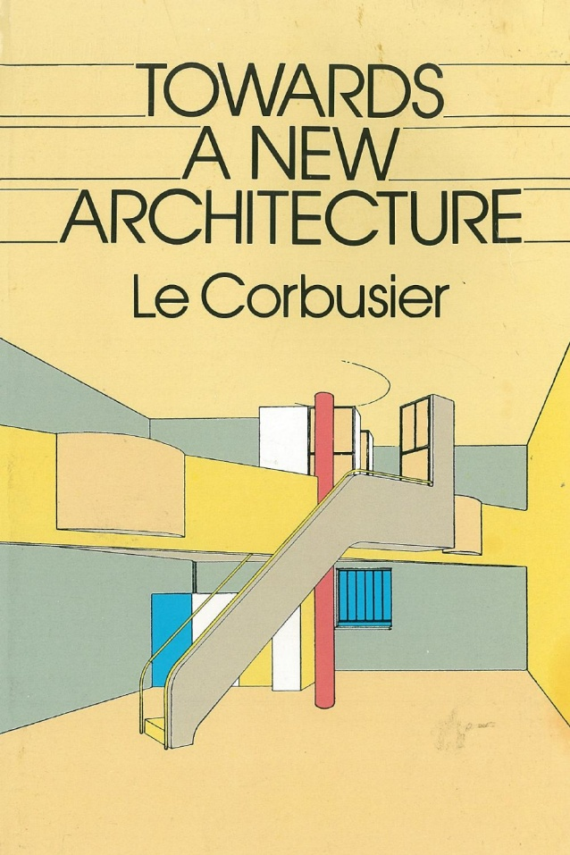 Towards a New Architecture by Le Corbusier.jpg