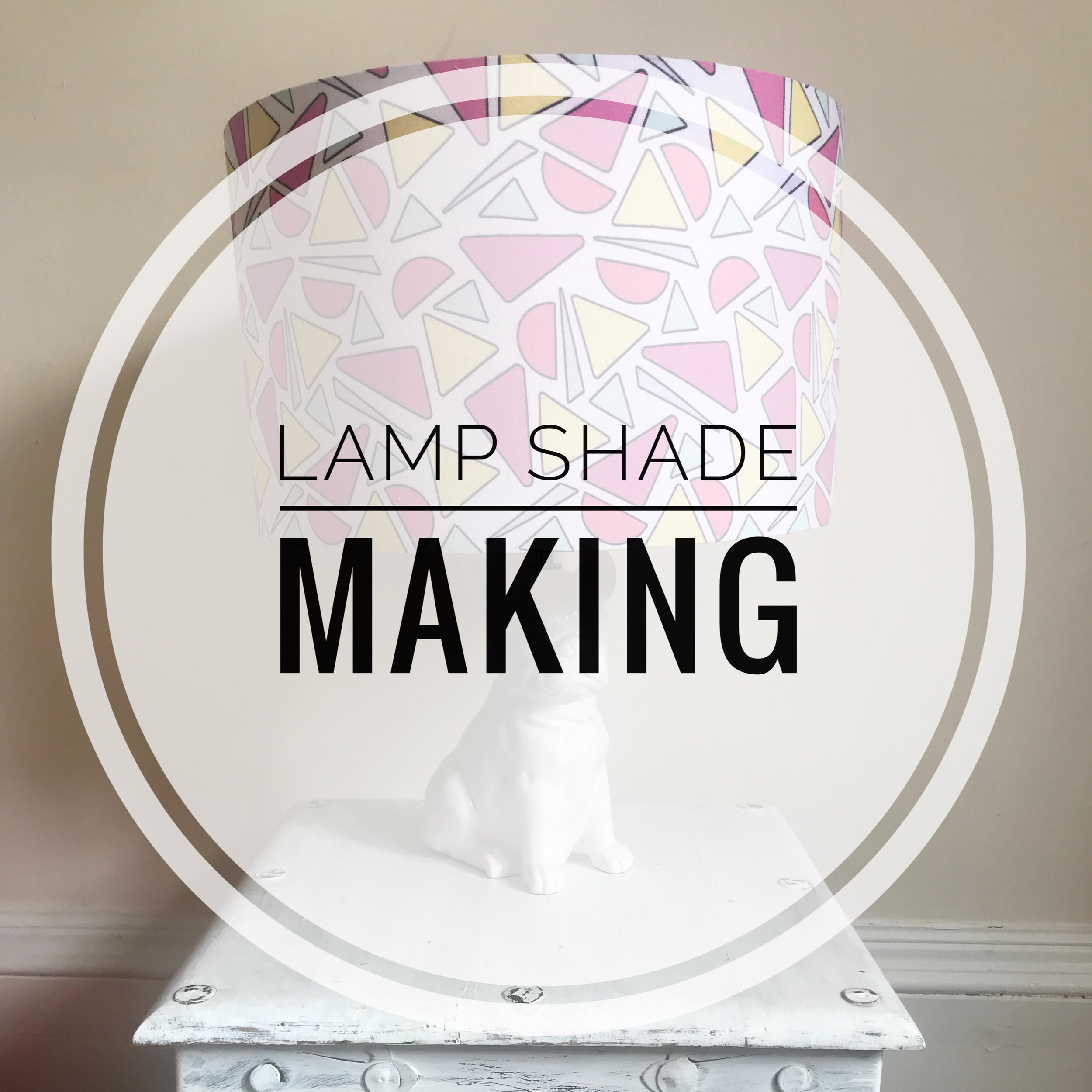Lampshade making class sew confident chorley