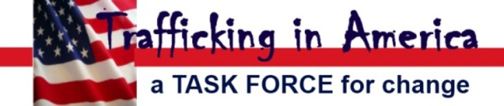Trafficking in America Task Force