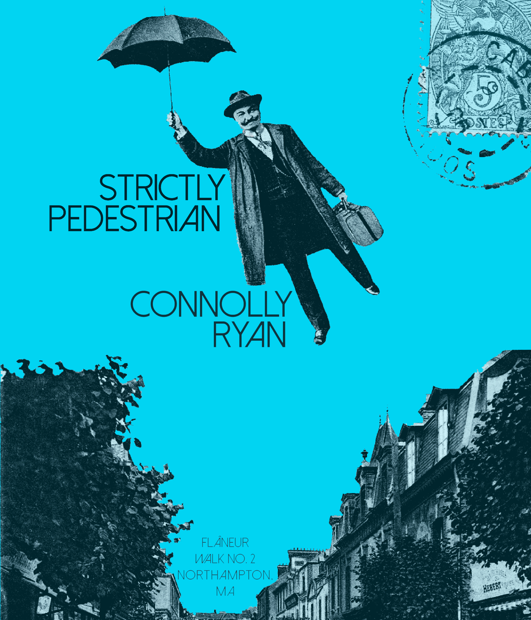 Strictly Pedestrian  by Connolly Ryan (Shape&Nature Press, 2014)| Flâneur Walk Pamphlet Series, No. 2: Northampton, MA