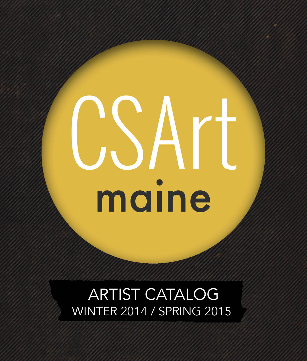 Front cover.  CSArt Maine  Artist Catalog. Winter 2014 / Spring 2015.Hand-bound accordion booklet.
