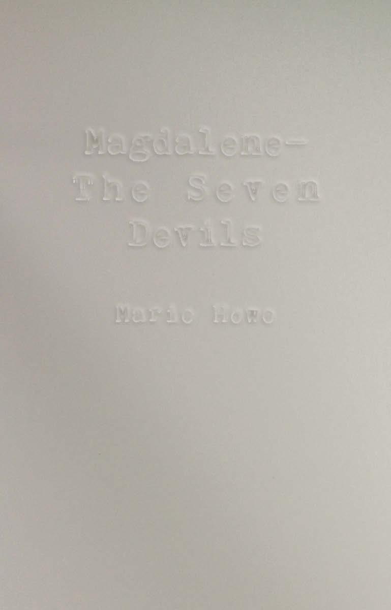 "Front cover mock upfor Peter Mendelsund's class ""Read, Think, Design: Create Stunning Book Covers"" based on Marie Howe's poem ""Magdalene—The Seven Devils."""