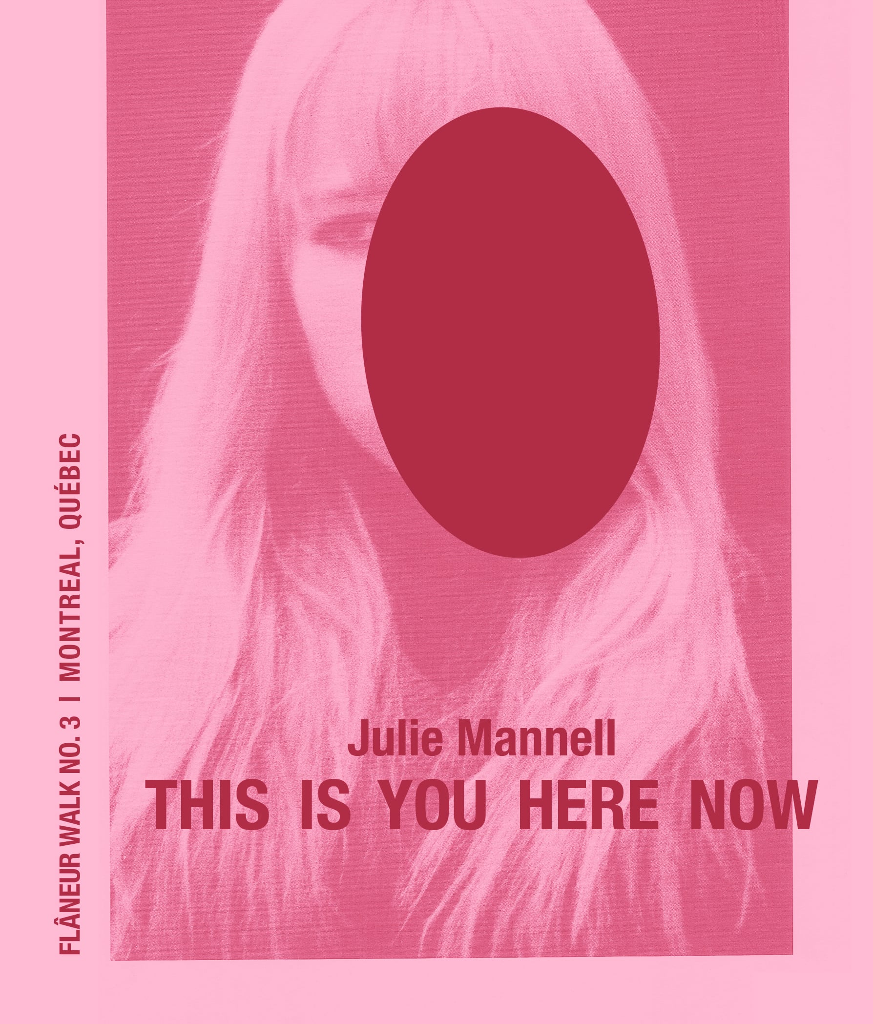 This Is You Here Now  by Julie Mannell (Shape&Nature Press, 2015)| Flaneur Walk Pamphlet Series, No. 3: Montréal,  Québec