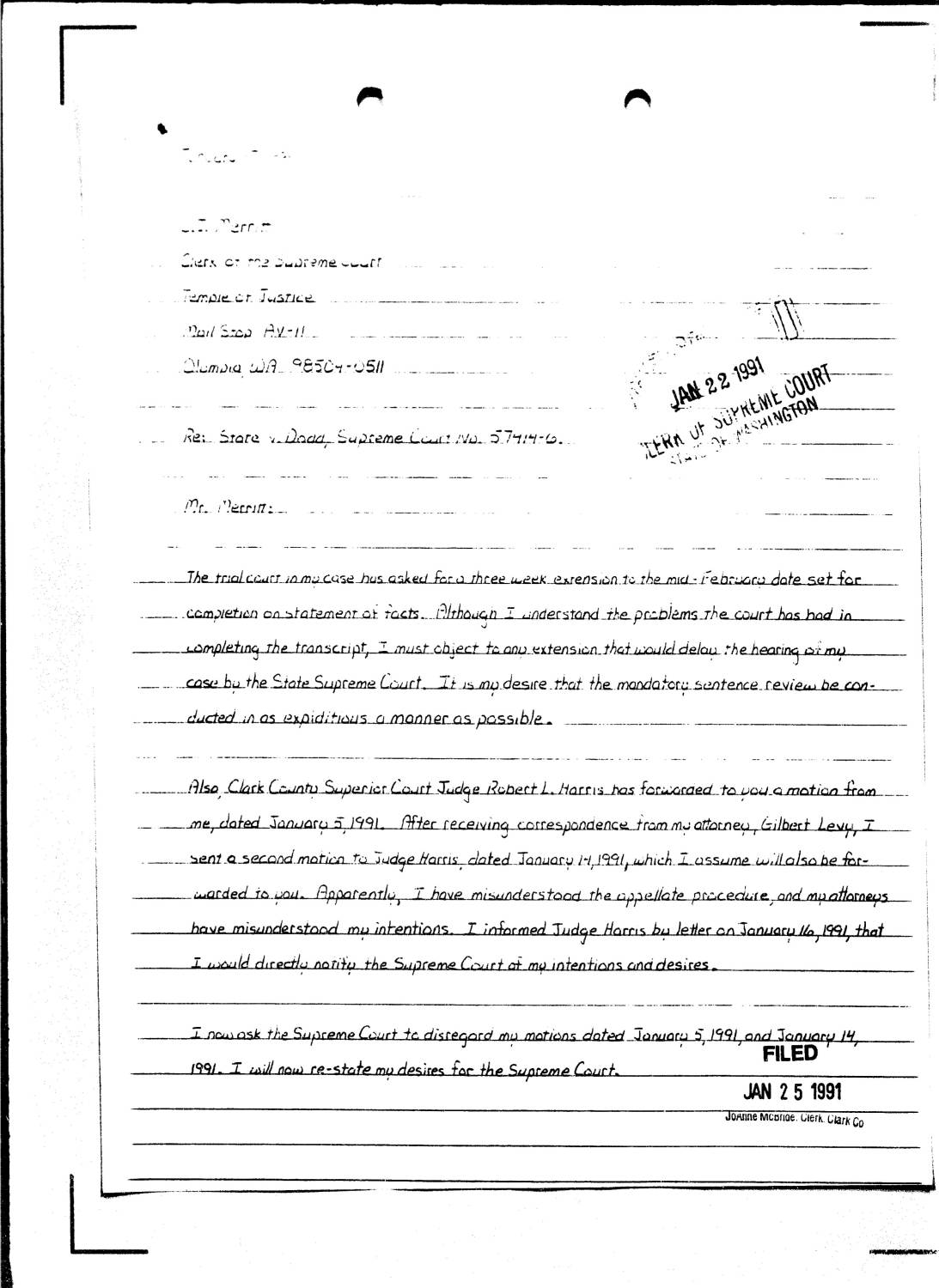 Letter filed to the Supreme Court of Washington state on behalf of Westley Allan Dodd where he asserts his desire to be executed quickly and waive his remaining appeals. Page 2 of 5.