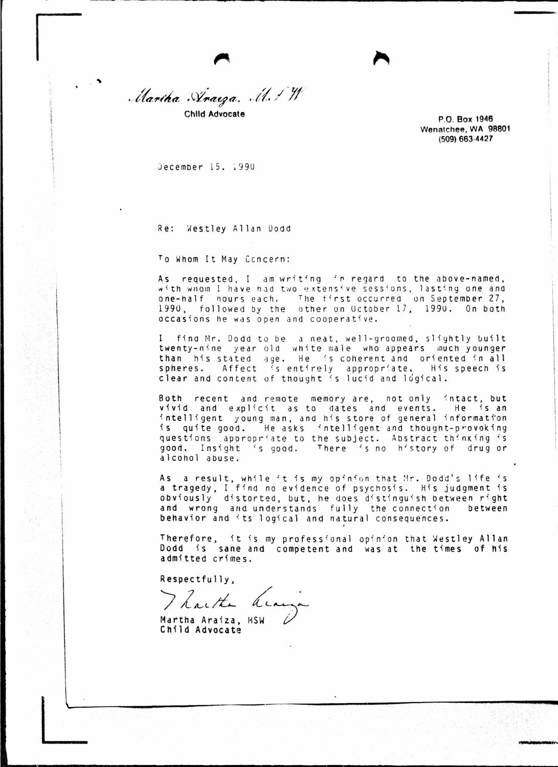 Letter filed to the Supreme Court of Washington state on behalf of Westley Allan Dodd where he asserts his desire to be executed quickly and waive his remaining appeals. Page 5 of 5.
