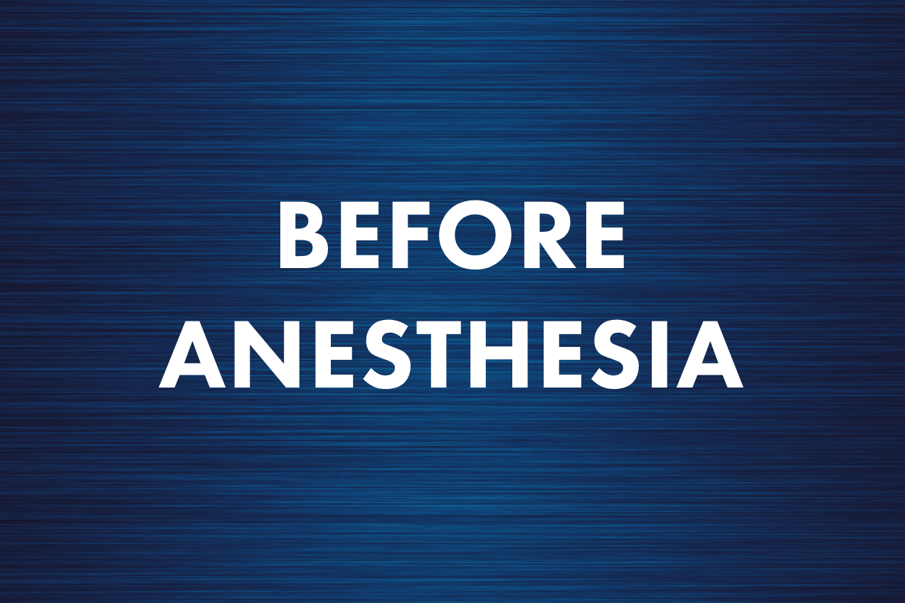 Before Anesthesia
