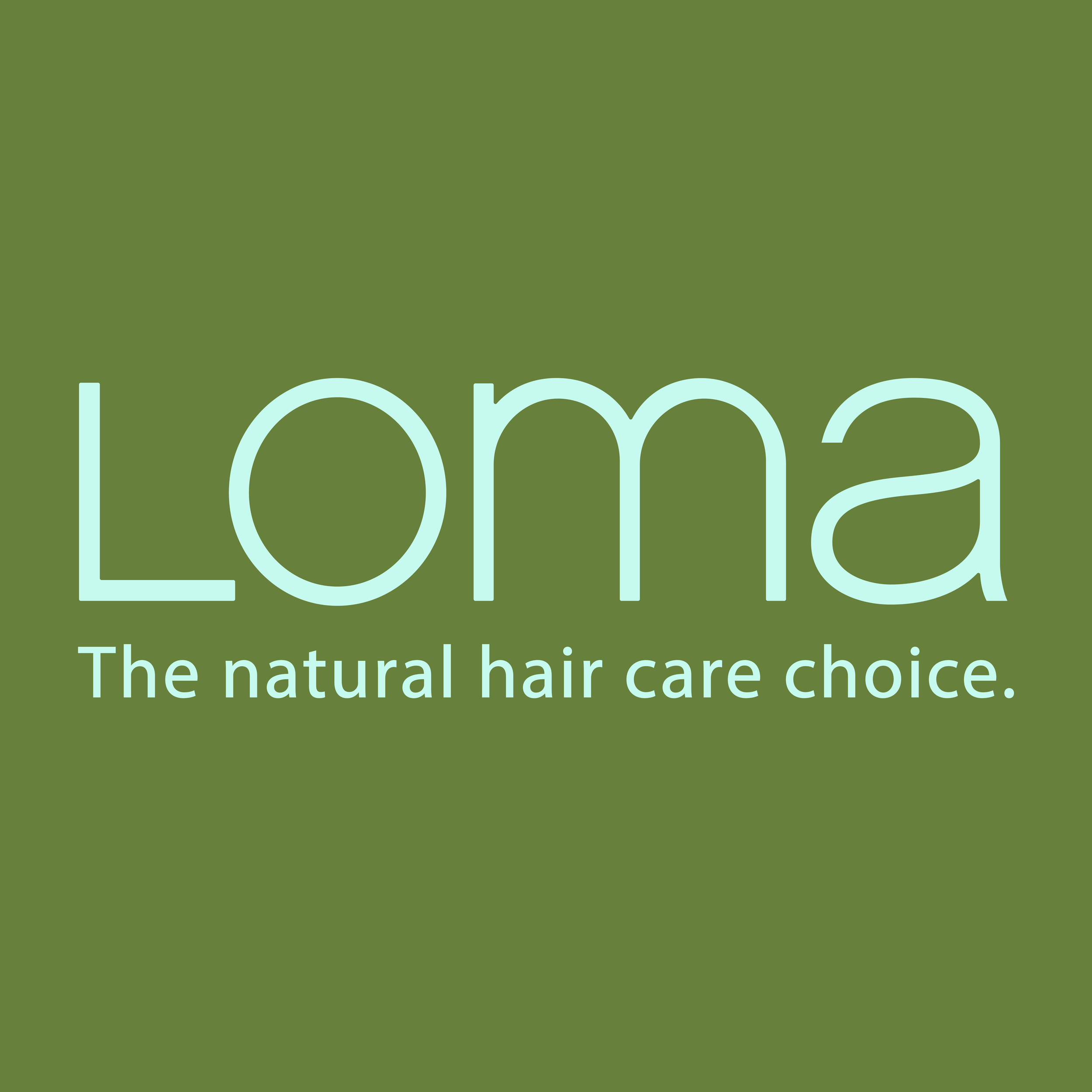LOMA  The Natural Hair Care Choice