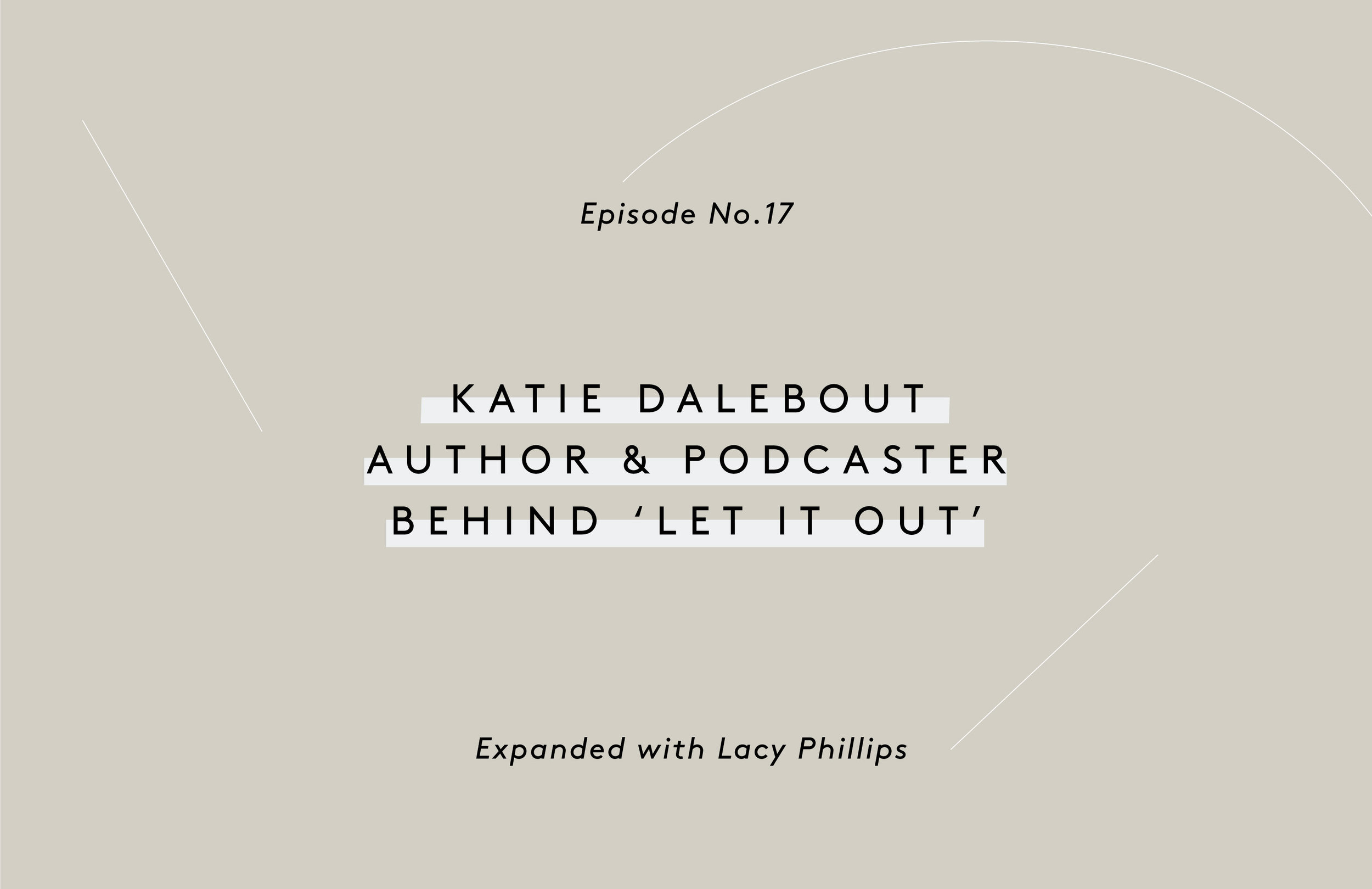 Katie Dalebout expanded podcast