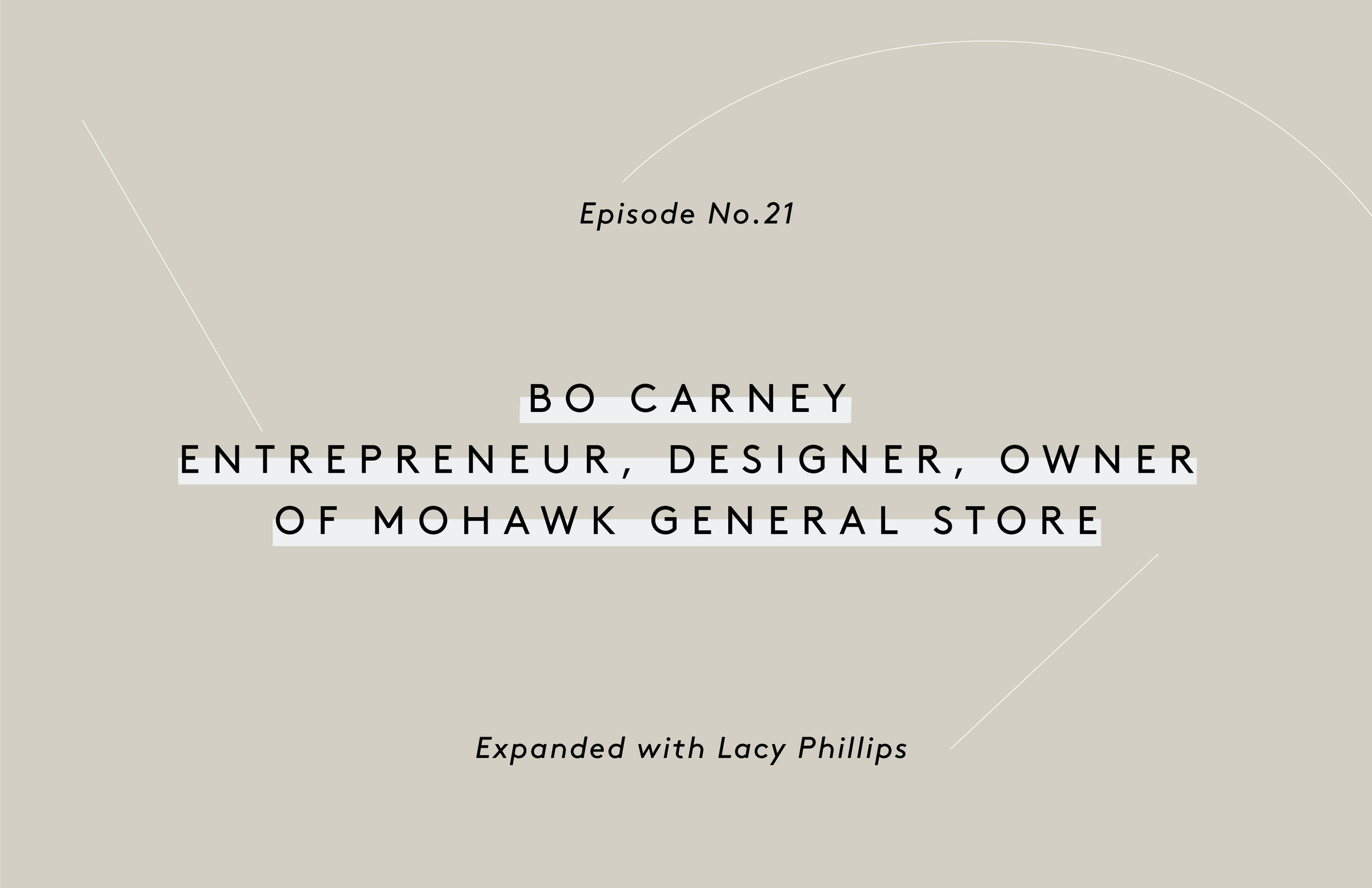 Bo Carney the Founder of Mohawk General Store
