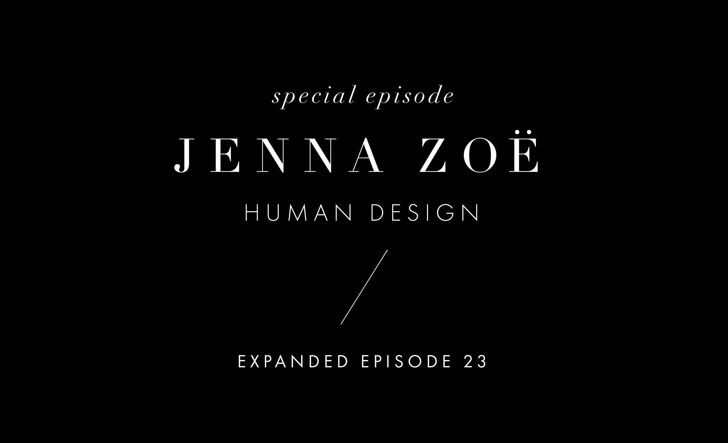 human design with jenna zoe