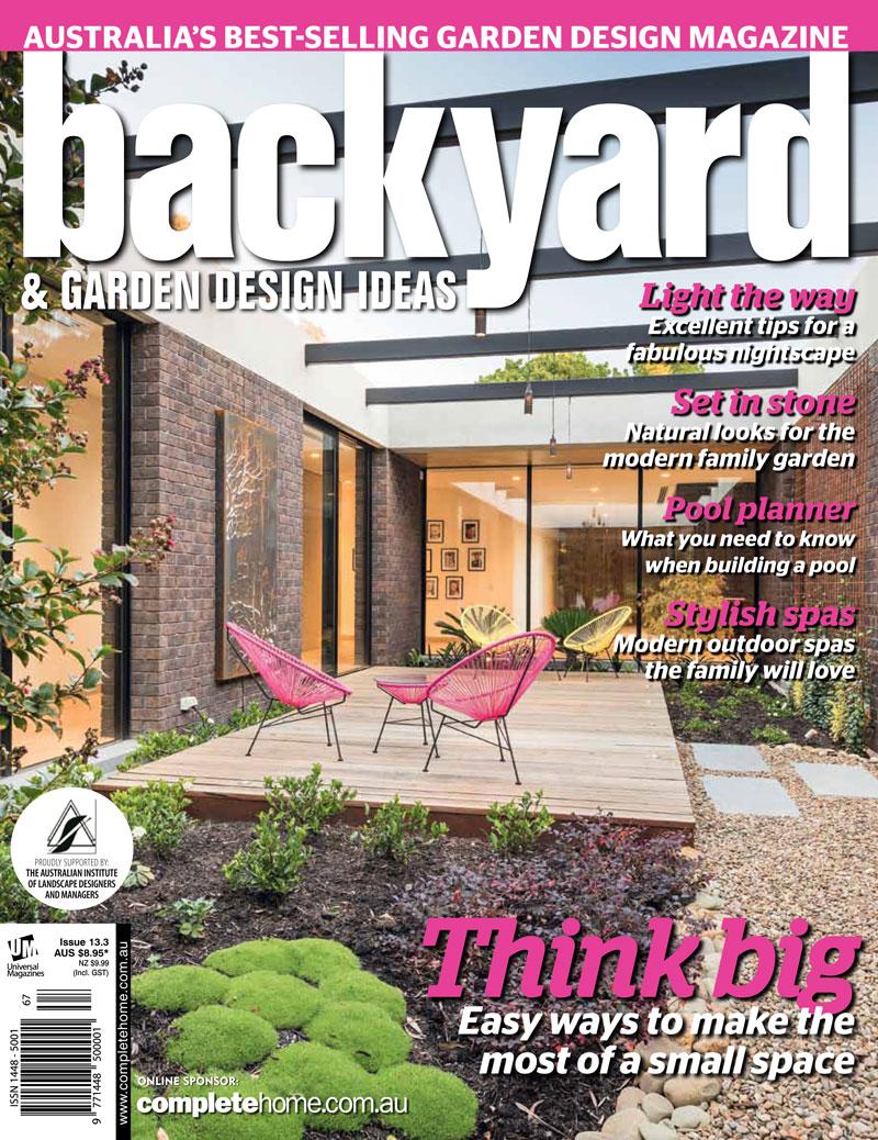 Backyard & Garden Design Ideas  August, 2015 Wallis Garden once again featured in an article about successful coastal landscape designs.