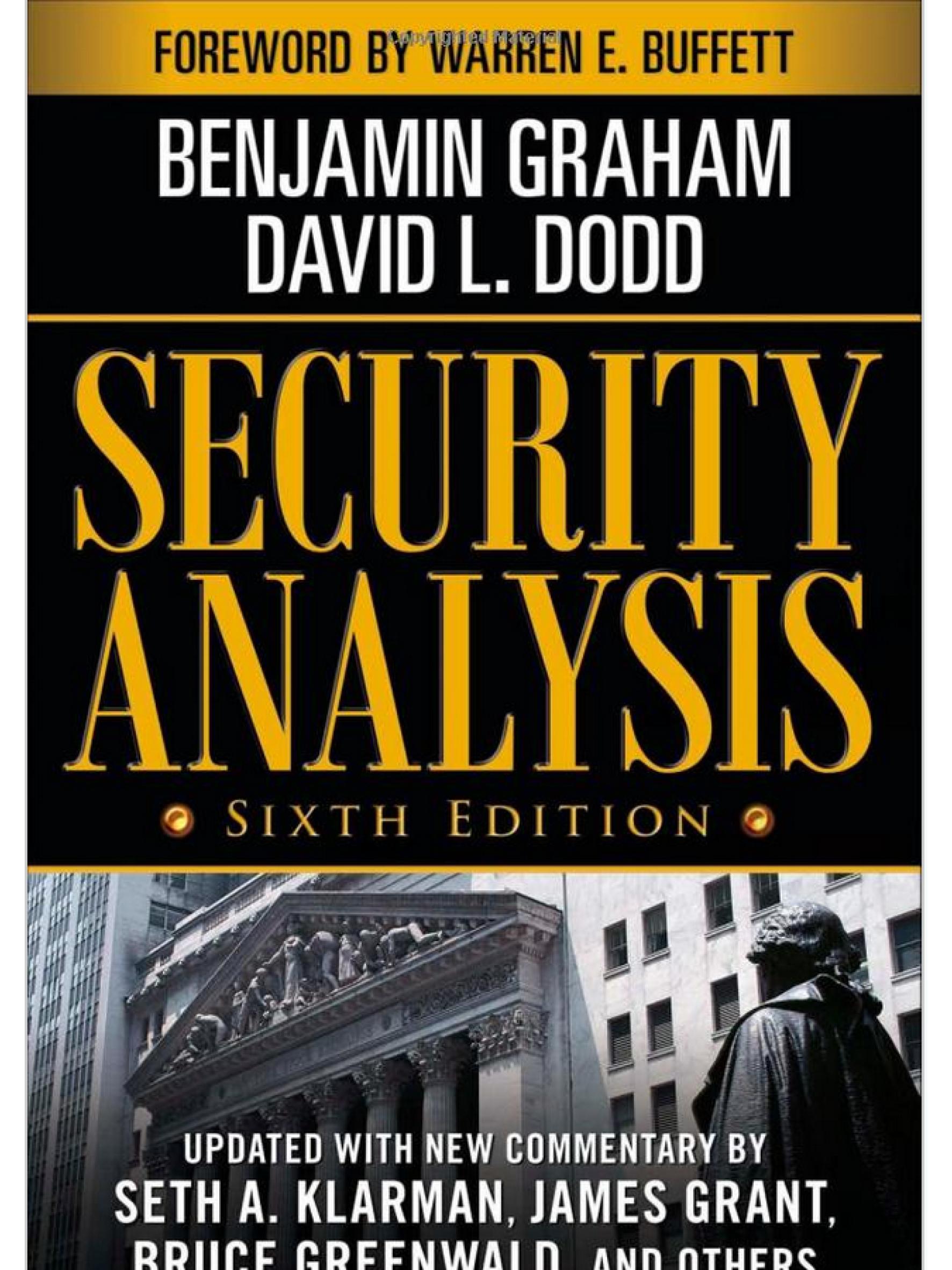 Security Analysis.     Benjamin Graham & David L. Dodd    2008 (Sixth Edition)